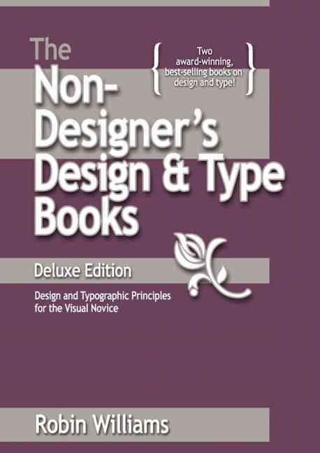 The Non-Designer's Design Book By Williams, Robin