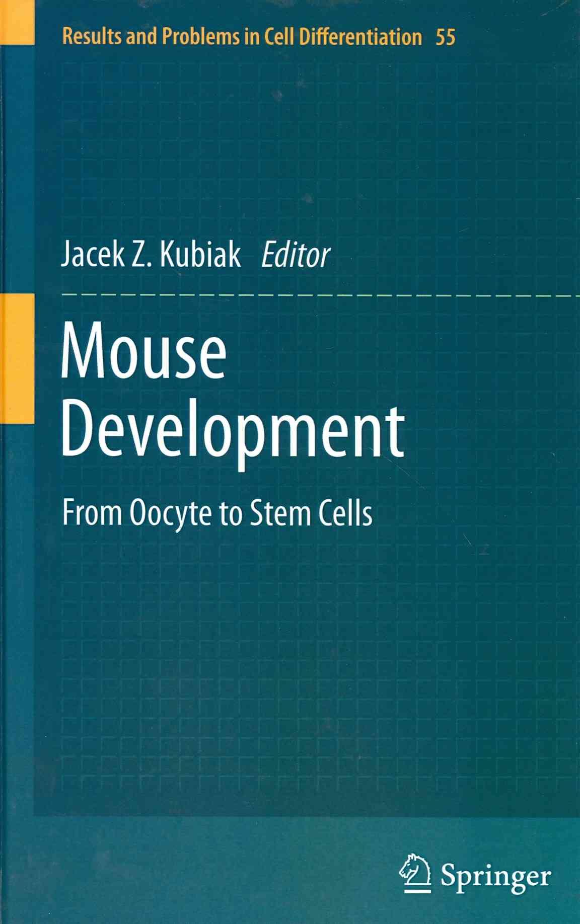 Mouse Development By Kubiak, Jacek Z. (EDT)